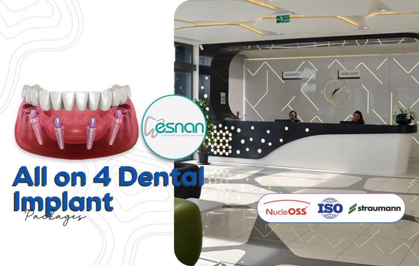 All On 4 Dental Implant - Esnan Dental Clinic
